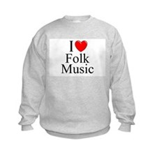 """I Love (Heart) Folk Music"" Sweatshirt"