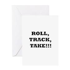 Roll,Track,Take! Greeting Card