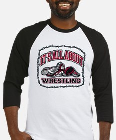 It's All About Wrestling Baseball Jersey