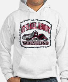 It's All About Wrestling Hoodie