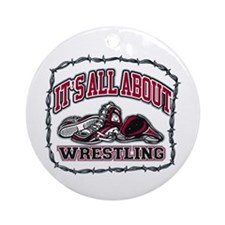 It's All About Wrestling Ornament (Round)