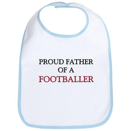 Proud Father Of A FOOTBALLER Bib