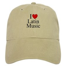 """""""I Love (Heart) Latin Music"""" Baseball Cap"""