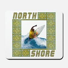 Surf Hawaii - North Shore Mousepad