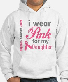 I Wear Pink For My Daughter Hoodie