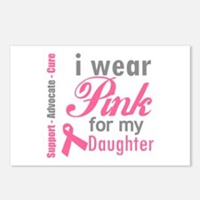 I Wear Pink For My Daughter Postcards (Package of
