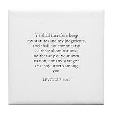 LEVITICUS  18:26 Tile Coaster