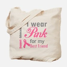 IWearPinkForMyBestFriend Tote Bag