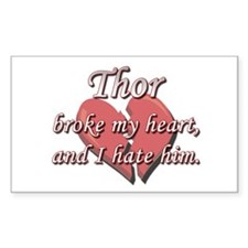 Thor broke my heart and I hate him Decal