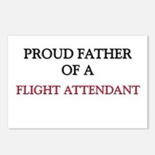 Proud Father Of A FLIGHT ATTENDANT Postcards (Pack