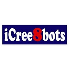 iCree8bots Bumper Bumper Sticker