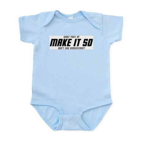 MAKE IT SO infant onesie