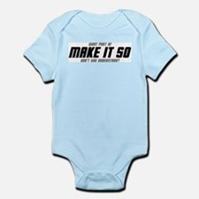 MAKE IT SO infant onesie