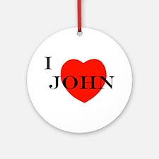 I Love John! Ornament (Round)