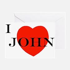 I Love John! Greeting Card