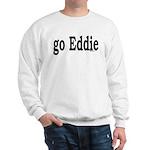 go Eddie Sweatshirt