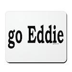 go Eddie Mousepad