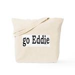 go Eddie Tote Bag