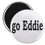 """go Eddie 2.25"""" Magnet (10 pack)"""