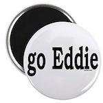 go Eddie Magnet