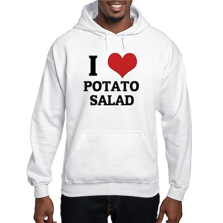 I Love Potato Salad Hooded Sweatshirt