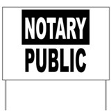Notary public Yard Signs