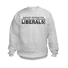 Retroactive Abortion For Libe Sweatshirt