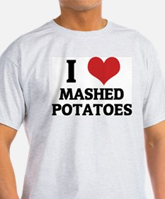 I Love Mashed Potatoes Ash Grey T-Shirt