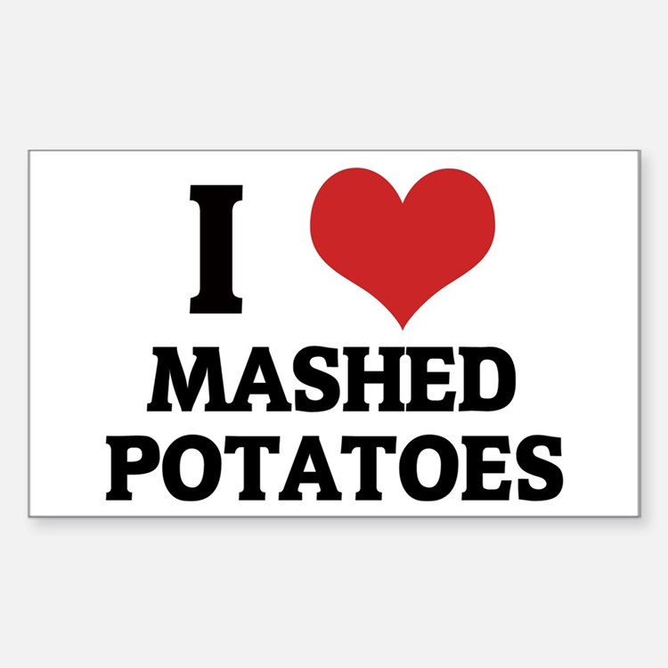 I Love Mashed Potatoes Rectangle Decal