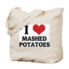 I Love Mashed Potatoes Tote Bag