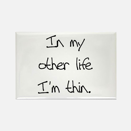 Other Life Diet Humor Rectangle Magnet