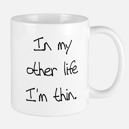 Other Life Diet Humor Mug
