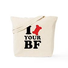 I Bone Your BF Tote Bag