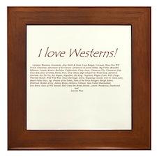 I LOVE WESTERNS Framed Tile
