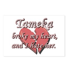 Tameka broke my heart and I hate her Postcards (Pa