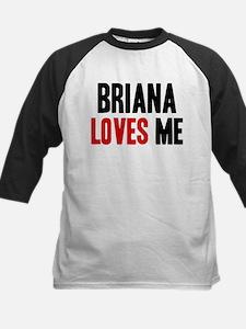 Briana loves me Tee