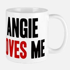 Angie loves me Mug