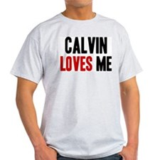 Calvin loves me T-Shirt