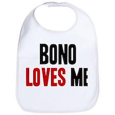 Bono loves me Bib