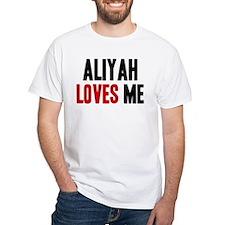 Aliyah loves me Shirt