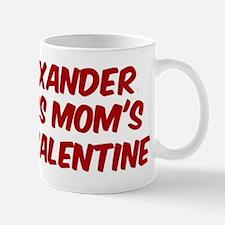 Xanders is moms valentine Mug