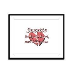 Suzette broke my heart and I hate her Framed Panel