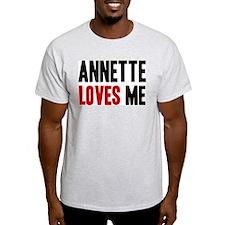 Annette loves me T-Shirt