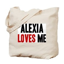 Alexia loves me Tote Bag