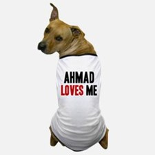 Ahmad loves me Dog T-Shirt