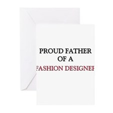 Proud Father Of A FASHION DESIGNER Greeting Cards