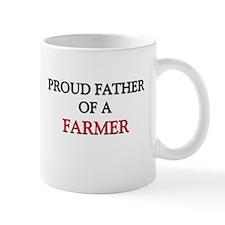 Proud Father Of A FARMER Mug