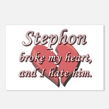 Stephon broke my heart and I hate him Postcards (P