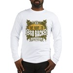 We Have To Go Back Long Sleeve T-Shirt