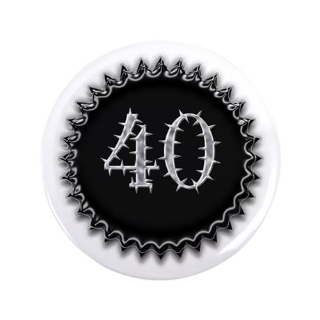"Black 40th Birthday 3.5"" Button"